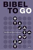 Bibel To Go (eBook, ePUB)
