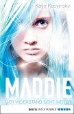 Der Widerstand geht weiter / Maddie Bd.2 (eBook, ePUB)