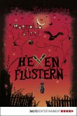 Hexenflüstern / Magnolia Steel Bd.2 (eBook, ePUB)