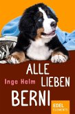 Alle lieben Berni (eBook, ePUB)