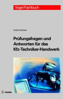 Prüfungsfragen und Antworten für das Kfz-Techniker-Handwerk - Schlüter, Volkert
