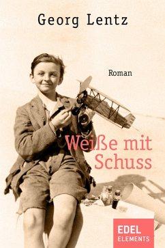 Weiße mit Schuss (eBook, ePUB)