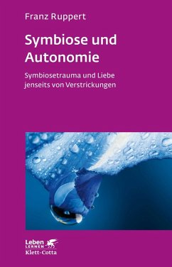 Symbiose und Autonomie (eBook, ePUB) - Ruppert, Franz