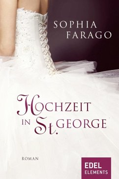 Hochzeit in St. George (eBook, ePUB) - Farago, Sophia