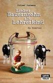 Lieber Bauernsohn als Lehrerkind (eBook, ePUB)