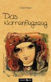 Das Narrenflugzeug (eBook, PDF)