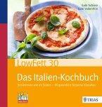 LowFett30 - Das Italien-Kochbuch (eBook, PDF)
