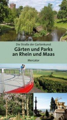Gärten und Parks an Rhein und Maas