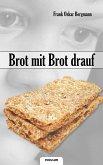 Brot mit Brot drauf (eBook, ePUB)