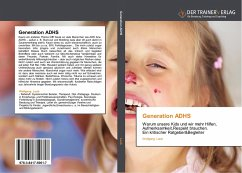 Generation ADHS - Laub, Wolfgang