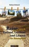 Reise quer durch Estland, Lettland und Litauen (eBook, PDF)