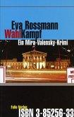 Wahlkampf / Mira Valensky Bd.1 (eBook, ePUB)