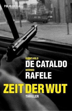 Zeit der Wut (eBook, ePUB) - De Cataldo, Giancarlo