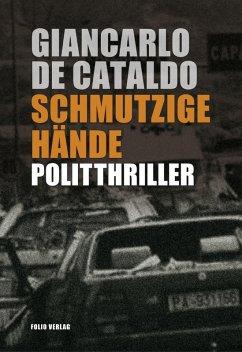 Schmutzige Hände (eBook, ePUB) - De Cataldo, Giancarlo