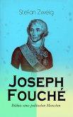 Joseph Fouché. Bildnis eines politischen Menschen (eBook, ePUB)