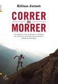 Correr ou Morrer (eBook, ePUB)