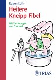 Heitere Kneipp-Fibel (eBook, ePUB)