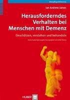 Herausforderndes Verhalten bei Menschen mit Demenz (eBook, PDF) - James, Ian Andrew
