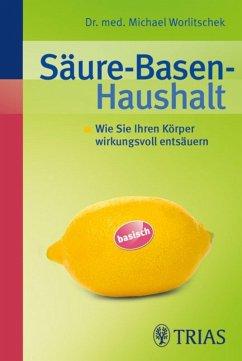Säure-Basen-Haushalt (eBook, PDF) - Worlitschek, Michael