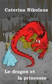 Le dragon et la princesse (eBook, ePUB)
