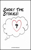 Short Time Stories! (eBook, ePUB)