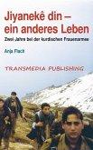 Jiyaneke din - ein anderes Leben (eBook, ePUB)