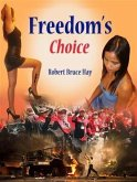 Freedom's Choice (eBook, ePUB)