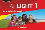 English G Headlight 01: 5. Schuljahr. Vokabeltaschenbuch