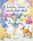 Luisa, Ilan und der Mut