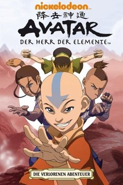 Die Verlorenen Abenteuer / Avatar - Der Herr der Elemente Bd.4 - Konitzko, Bryan