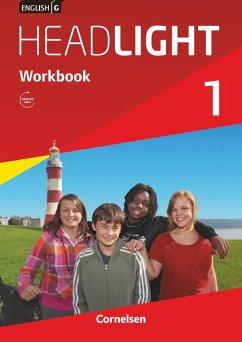 English G Headlight 01: 5. Schuljahr. Workbook mit Audios online - Berwick, Gwen
