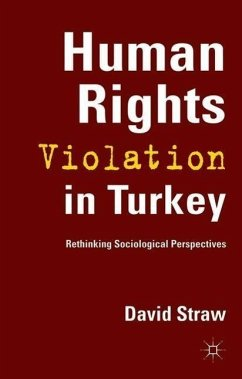 Human Rights Violation in Turkey: Rethinking Sociological Perspectives - Straw, D.