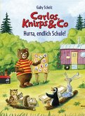 Hurra, endlich Schule! / Carlos, Knirps & Co Bd.3 (eBook, ePUB)