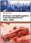 Als Panzer- und Spähtruppführer in der Panzer-Lehr-Division 1943-1945