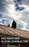 Das Haus der glücklichen Alten (eBook, ePUB)