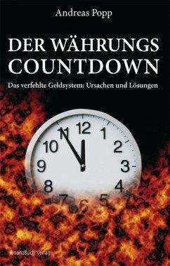 Der Währungscountdown (eBook, PDF) - Popp, Andreas