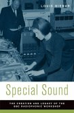 Special Sound: The Creation and Legacy of the BBC Radiophonic Workshop