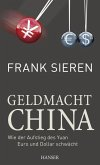 Geldmacht China (eBook, ePUB)