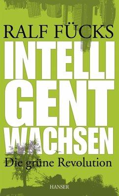 Intelligent wachsen (eBook, ePUB) - Fücks, Ralf