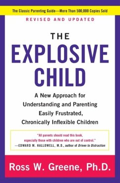 The Explosive Child [Fifth Edition]: A New Approach for Understanding and Parenting Easily Frustrated, Chronically Inflexible Children - Greene, Ross W.