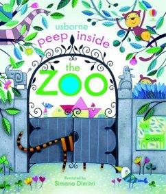 Peep Inside: The Zoo - Milbourne, Anna; Dimitri, Simona
