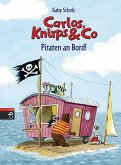 Piraten an Bord! / Carlos, Knirps & Co Bd.4 (eBook, ePUB)