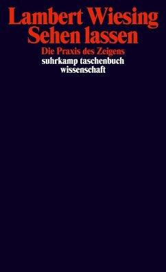 Sehen lassen (eBook, ePUB) - Wiesing, Lambert