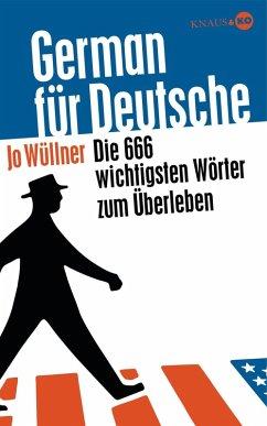 German für Deutsche (eBook, ePUB) - Wüllner, Jo