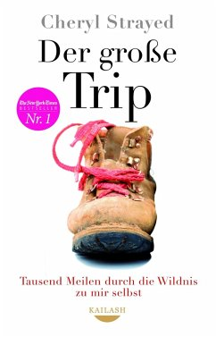 Der große Trip (eBook, ePUB) - Strayed, Cheryl