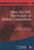 After the Fall: The Future of Global Cooperation: Geneva Reports on the World Economy 14