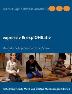 expressiv & explOHRativ