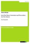 Jean Paul Marat. Demokrat und Theoretiker der Revolution