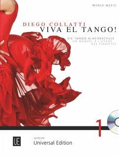 Viva el Tango!, für Klavier, m. Audio-CD - Collatti, Diego Marcelo