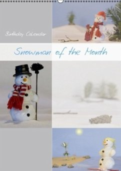 Birthday Calendar Snowman of the Month (Wall Calendar perpetual DIN A2 Portrait)